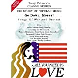 echange, troc Tony PALMER - All You Need Is Love, Volume Eleven - Go Down, Moses ! - Songs Of War And Protest