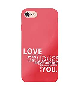 99Sublimation Love and Grudge Quotes 3D Hard Polycarbonate Back Case Cover for Apple iPhone 7