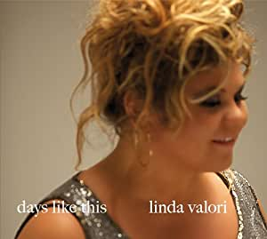 Linda Valori: Days Like This