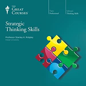 Strategic Thinking Skills | [The Great Courses]