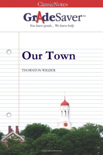 our town essay theme A teacher's guide to thornton wilder's our town 2  explain how  wilder develops the themes of birth and death in act one include  dents have  access to technology, this would be an excellent topic for a visual essay ccss.