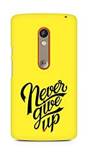 AMEZ never give up Back Cover For Motorola Moto X Play