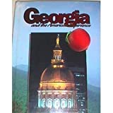 Georgia And the American Experience [Hardcover]