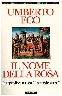 Amazon.com: Il Nome Della Rosa (9788845210662): Umberto