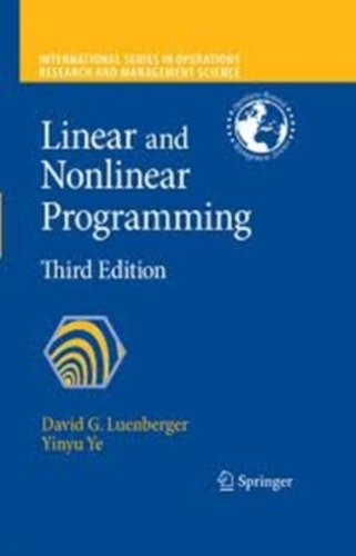 Linear and Nonlinear Programming (International Series in...