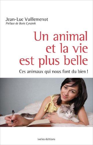 Un animal et la vie est plus belle (IX.HORS COLLECT)