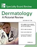 McGraw-Hill Specialty Board Review Dermatology: A Pictorial Review, Second Edition [Paperback] [2010] 2 Ed. Asra Ali