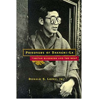 by-lopez-donald-s-jr-author-prisoners-of-shangri-la-tibetan-buddhism-and-the-west-by-may-1999-paperb
