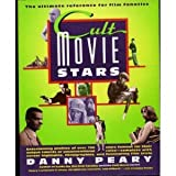 Cult Movie Stars (0671693948) by Peary, Danny