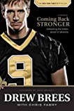 Coming Back Stronger Coming Back Stronger(Unleashing the Hidden Power of Adversity)Hardcover on June 24, 2010