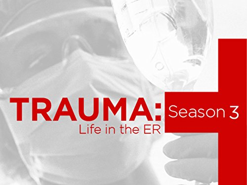 Trauma Life in the ER Season 3