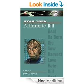 A Time To Kill: Star Trek The Next Generation (Star Trek: The Next Generation)