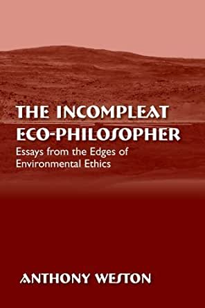 ... : An Essay on Moral Significance and Environmental Ethics / Edition 1