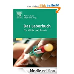 Das Laborbuch: fr Klinik und Praxis - mit Zugang zum Elsevier-Portal