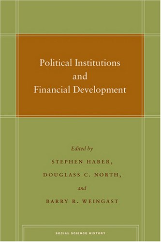 Political Institutions and Financial Development (Social...