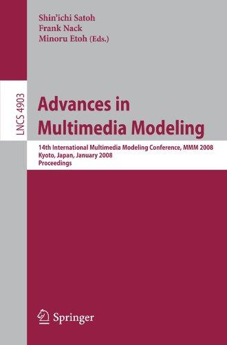 Advances in Multimedia Modeling: 14th International Multimedia Modeling Conference, MMM 2008, Kyoto, Japan, January 9-11