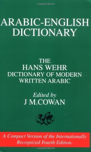 Arabic-English Dictionary: The Hans Wehr Dictionary of...