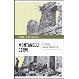Storia d&#39;Italia: L&#39;Italia della disfatta: 14di Cervi Mario Montanelli...