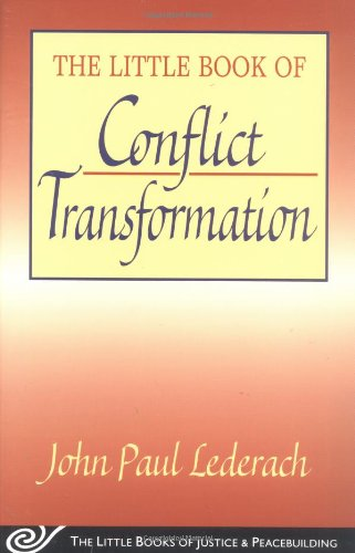 The Little Book of Conflict Transformation: Clear...