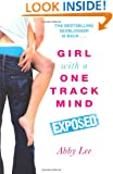 Girl with a One Track Mind: Exposed: Further Revelations of a Sex Blogger