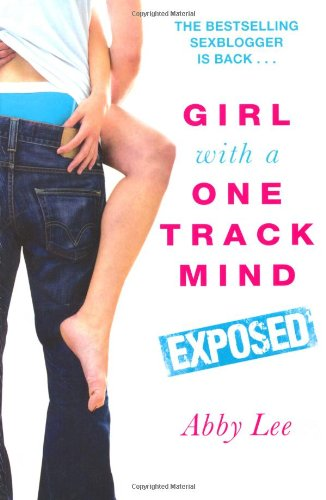 Girl With a One Track Mind: Exposed