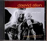 Eat Me Baby I'm a Jellybean by Allen, Daevid (2008-11-25)