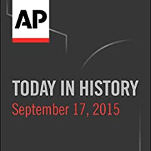 Today in History: September 17, 2016 Radio/TV Program by Camille Bohannon