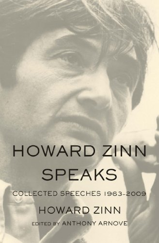 Howard Zinn  Anthony Arnove - Howard Zinn Speaks