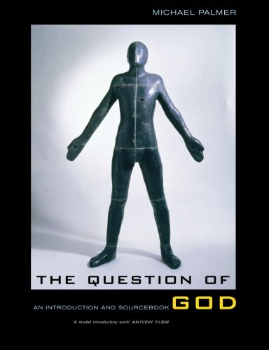 The Question of God: An Introduction and Sourcebook