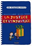 img - for La justice et l'injustice (French Edition) book / textbook / text book