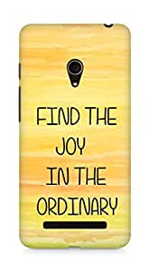 AMEZ find the joy in the ordinary Back Cover For Asus Zenfone 5