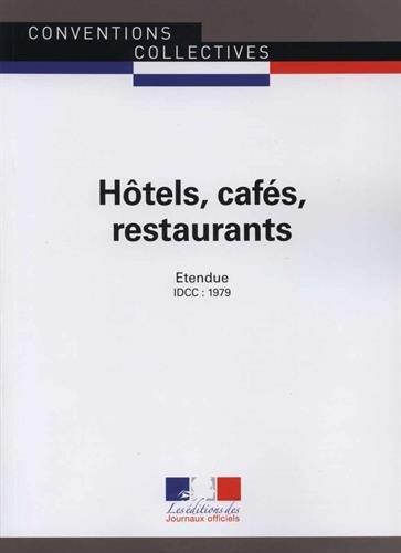 Hôtels, cafés, restaurants - Convention collective étendue 10ème édition - Brochure n°3292