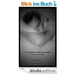 El muchacho de los ojos grises (Spanish Edition)