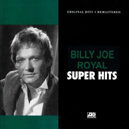 Billy Joe Royal - Super Hits. - Zortam Music