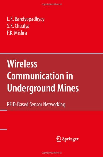 Wireless Communication in Underground Mines: RFID-based Sensor Networking