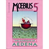 Moebius 5: The Gardens of Aedena