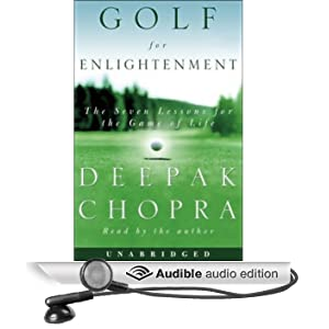 Golf for Enlightenment: The Seven Lessons for the Game of Life