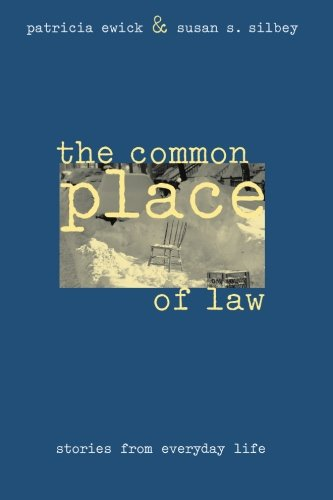 The Common Place of Law: Stories from Everyday Life...