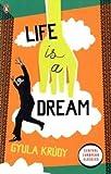 Modern Clssics Life Is a Dream (Penguin Modern Classics)