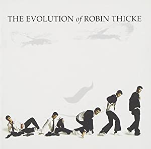 Evolution Of Robin Thicke [Australian Import]