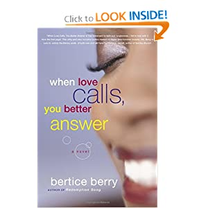 When Love Calls, You Better Answer Bertice Berry
