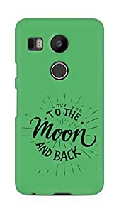 AMEZ love you to the moon and back Back Cover For LG Nexus 5x