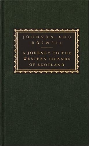A Journey to the Western Islands of Scotland: with The Journal of a Tour to the Hebrides (Everyman's Library)