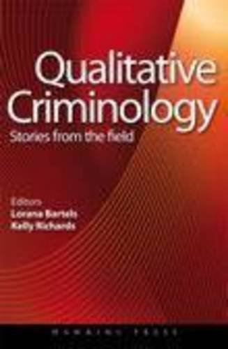 Qualitative Criminology: Stories from the Field