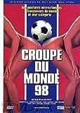 echange, troc Croupe du Monde 98 (La)