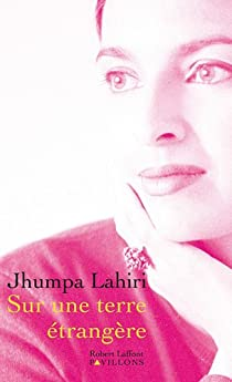 Sur une terre étrangère par Lahiri
