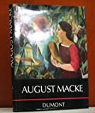 August Macke (DuMont's Bibliothek grosser Maler) (German Edition) (3770122097) by Moeller, Magdalena M