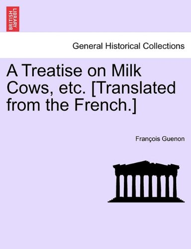Guenon's Discovery: A Treatise on Milch Cows
