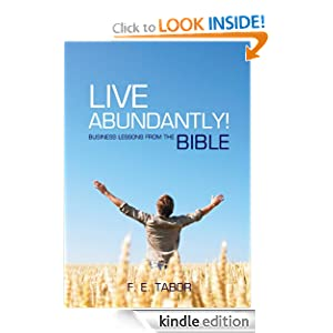 Live Abundantly! Business Lessons from the Bible