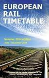 European Rail Timetable 2014: Summer